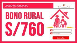 Bono Rural de S/760: consulta si eres beneficiario con tu DNI